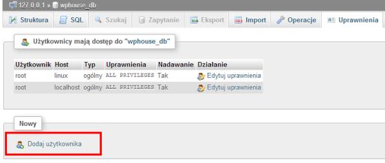 Dodanie nowego użytkownika - phpMyAdmin